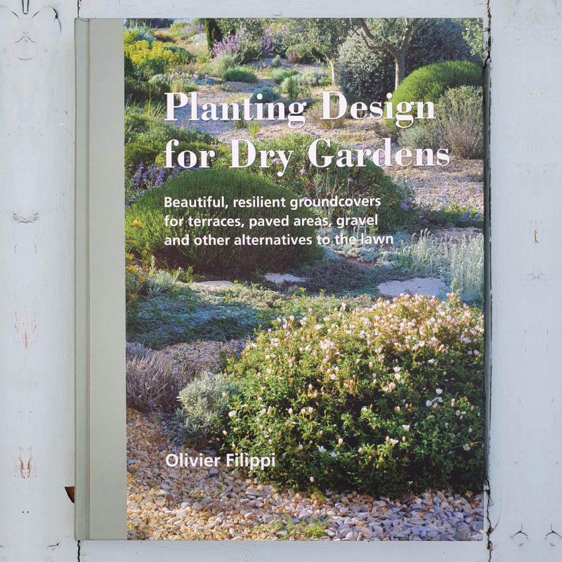 Planting Design for Dry gardens © Isabelle Van Groeningen
